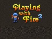 Jocul cu focul 2