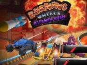 Burning Wheels Bucătărie Rush